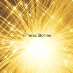 Fitness Stories