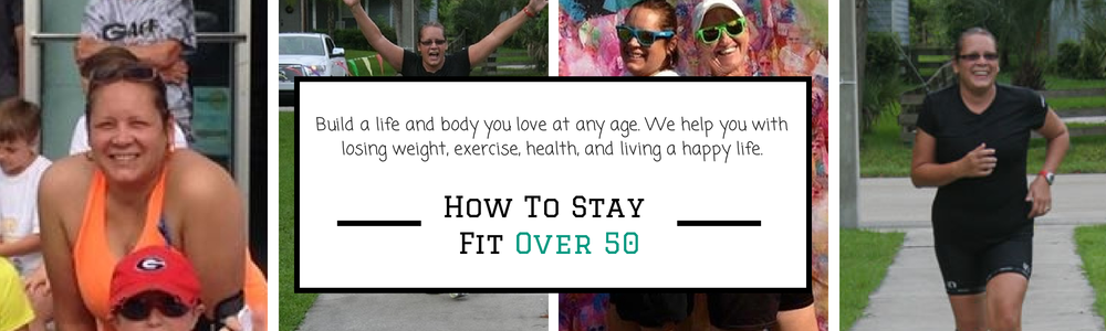 How To Stay Fit Over 50