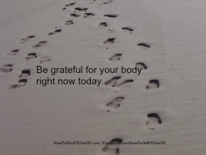 Be Grateful For Your Body