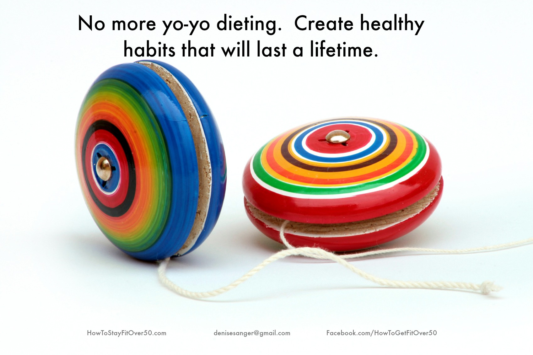No More Yo Yo Dieting How To Stay Fit Over50