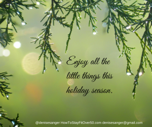 Enjoy all the little things this holiday season