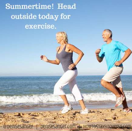 Summertime Exercise Outdoors HowToStayFitOver50.com