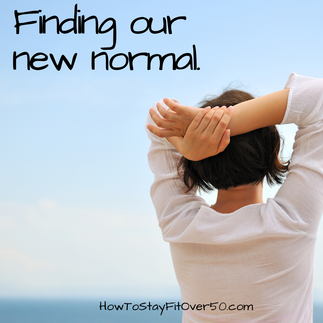 Our new normal? - How To Stay Healthy After 50 with Denise